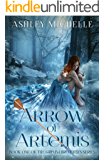 Arrow of Artemis: Book One of The Grimm Brother's