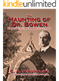 The Haunting of Dr. Bowen: A Mystery in Lizzie Borden's Fall River (Lizzie Borden, Zombie Hunter)