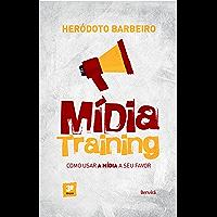 MÍDIA TRAINING - Como usar a mídia a seu favor