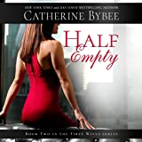 Half Empty: First Wives Series