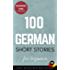 100 German Short Stories For Beginners Learn German With Short Stories: Audiobook Free Download (German Edition)