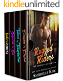 Rugged Riders ~ A Bad Boys Contemporary Romance 4-Book Collection