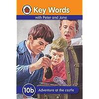 Ladybird Key Words: 10b Adventure At The Castle