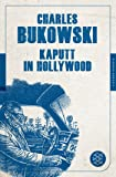 Kaputt in Hollywood: Stories (Fischer Klassik)