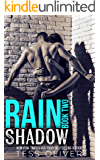 Rain Shadow Book 2: New Adult MC Romance (The Barringer Brothers)
