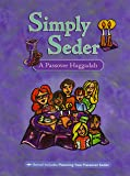 Simply Seder: A Passover Haggadah and Family Seder