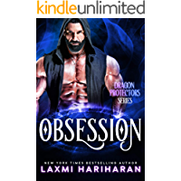 Obsession: Paranormal Romance : Dragon Shifters, lion shifters and vampires (Dragon Protectors Book 2)