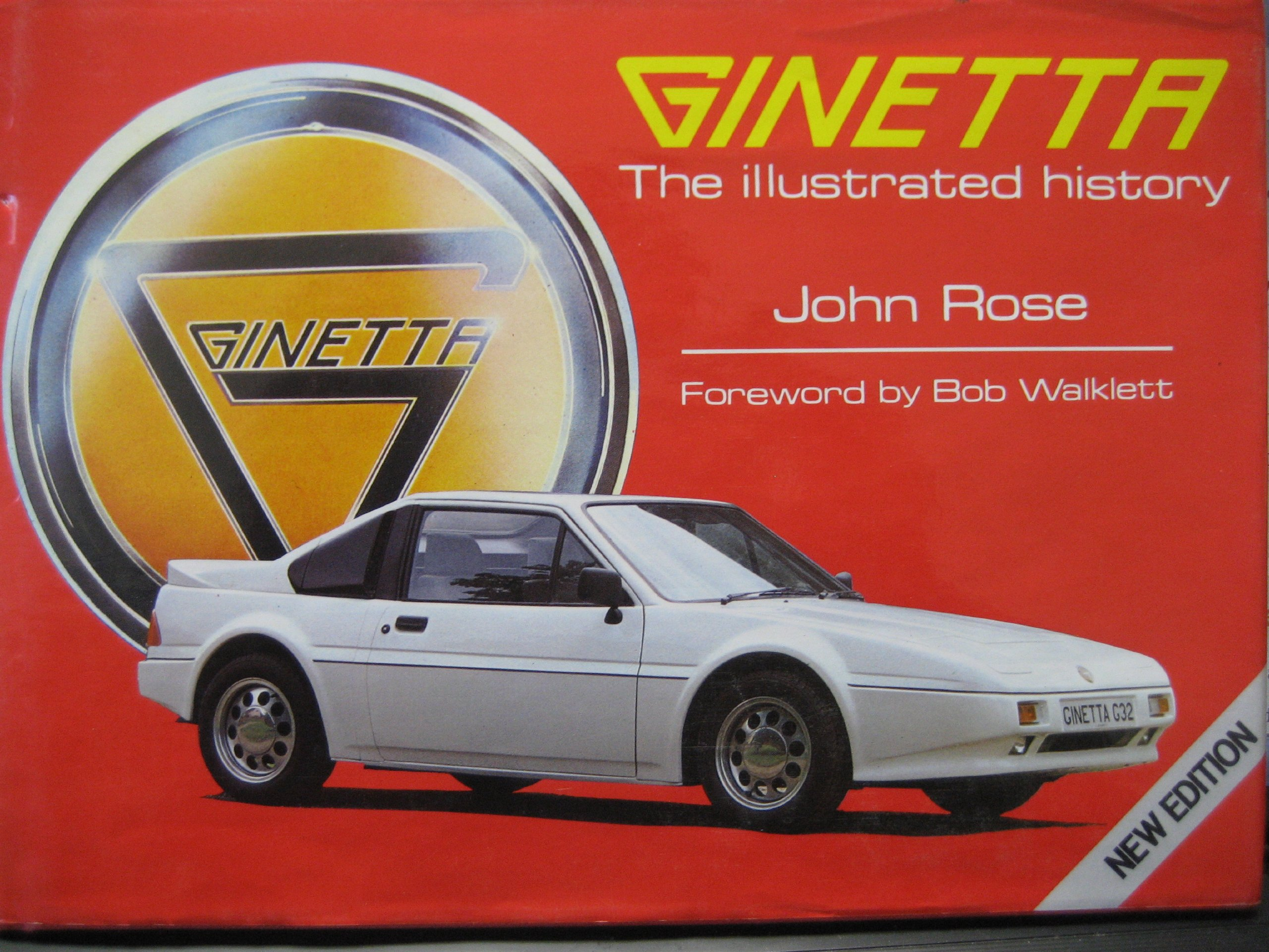 Ginetta The Illustrated History John Rose 9780854296859 Amazon