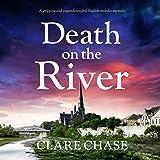 Death on the River: A Tara Thorpe Mystery, Book 2
