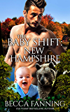 The Baby Shift: New Hampshire (Shifter Babies of America Book 9)