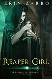 Reaper Girl (Reaper Girl Chronicles Book 1)