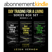 Day Trading for a Living Series, Books 1-3: 5 Expert Systems to Navigate the Stock Market, Investing Psychology for Beginners, A Beginner's Guide to FOREX (English Edition)