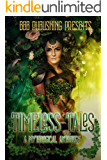 Timeless Tales: A Mythological Anthology