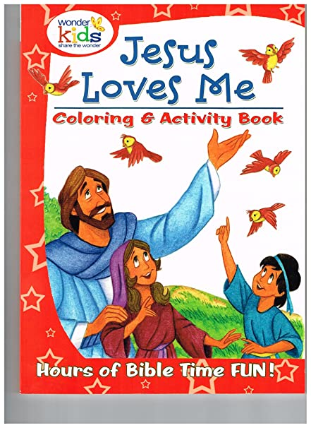 Amazon com: Jesus Loves Me Coloring & Activity Book: Toys