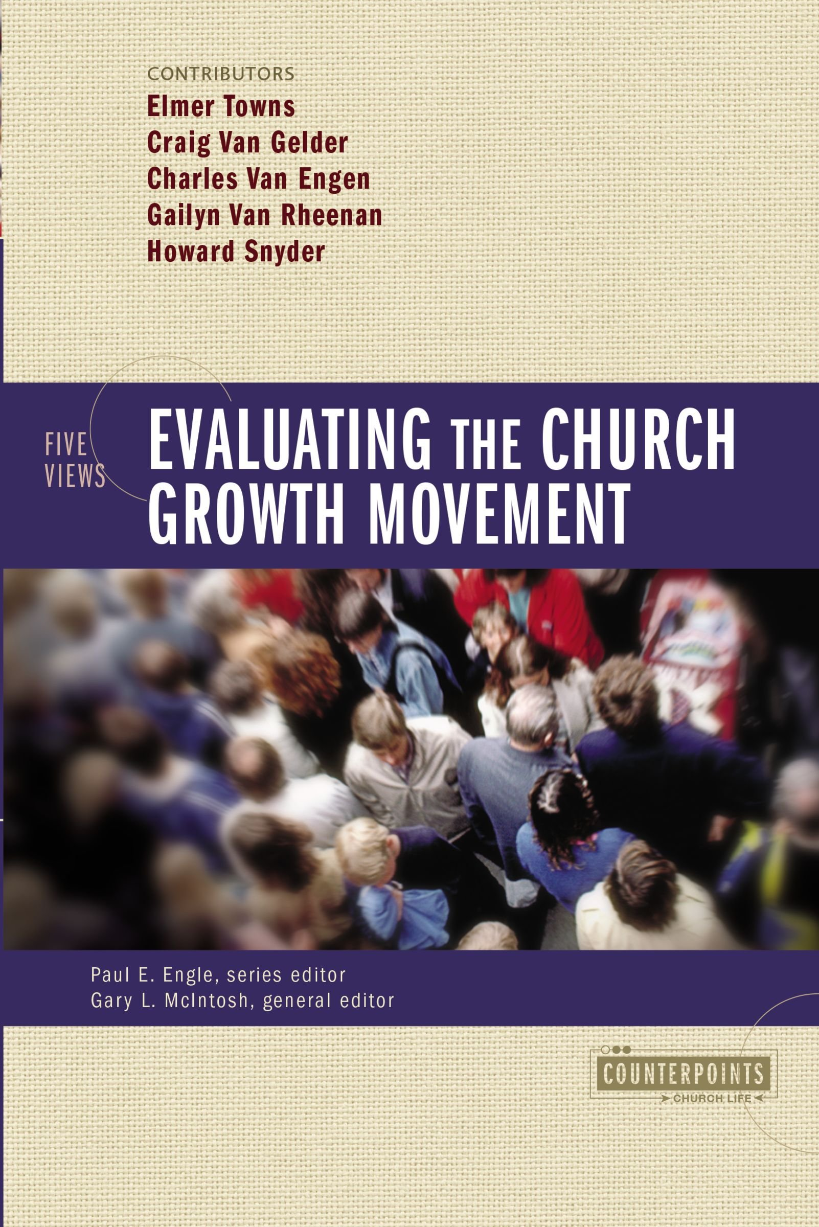 Download Evaluating the Church Growth Movement: 5 Views (Counterpoints: Church Life) ebook