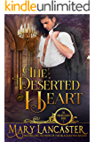 The Deserted Heart: Unmarriageable Series (Unmarriagable Series Book 1)