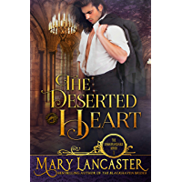 The Deserted Heart: Unmarriageable Series (Unmarriagable Series Book 1) (English Edition)