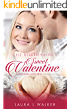 The Billionaire's Sweet Valentine (Holiday Contest)