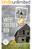 Where Children Run: A true child abuse story (Pischke Twins Book 1)