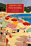 Death on the Riviera (British Library Crime Classics)