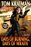 Days of Burning, Days of Wrath (Carrera Series Book 8)