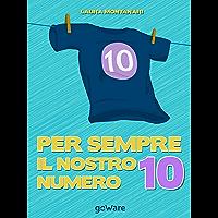 Per sempre il nostro numero 10 (Pamphlet)