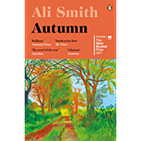 Autumn: SHORTLISTED for the Man Booker Prize 2017 (Seasonal) (English Edition)