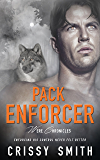 Pack Enforcer (Were Chronicles Book 2)