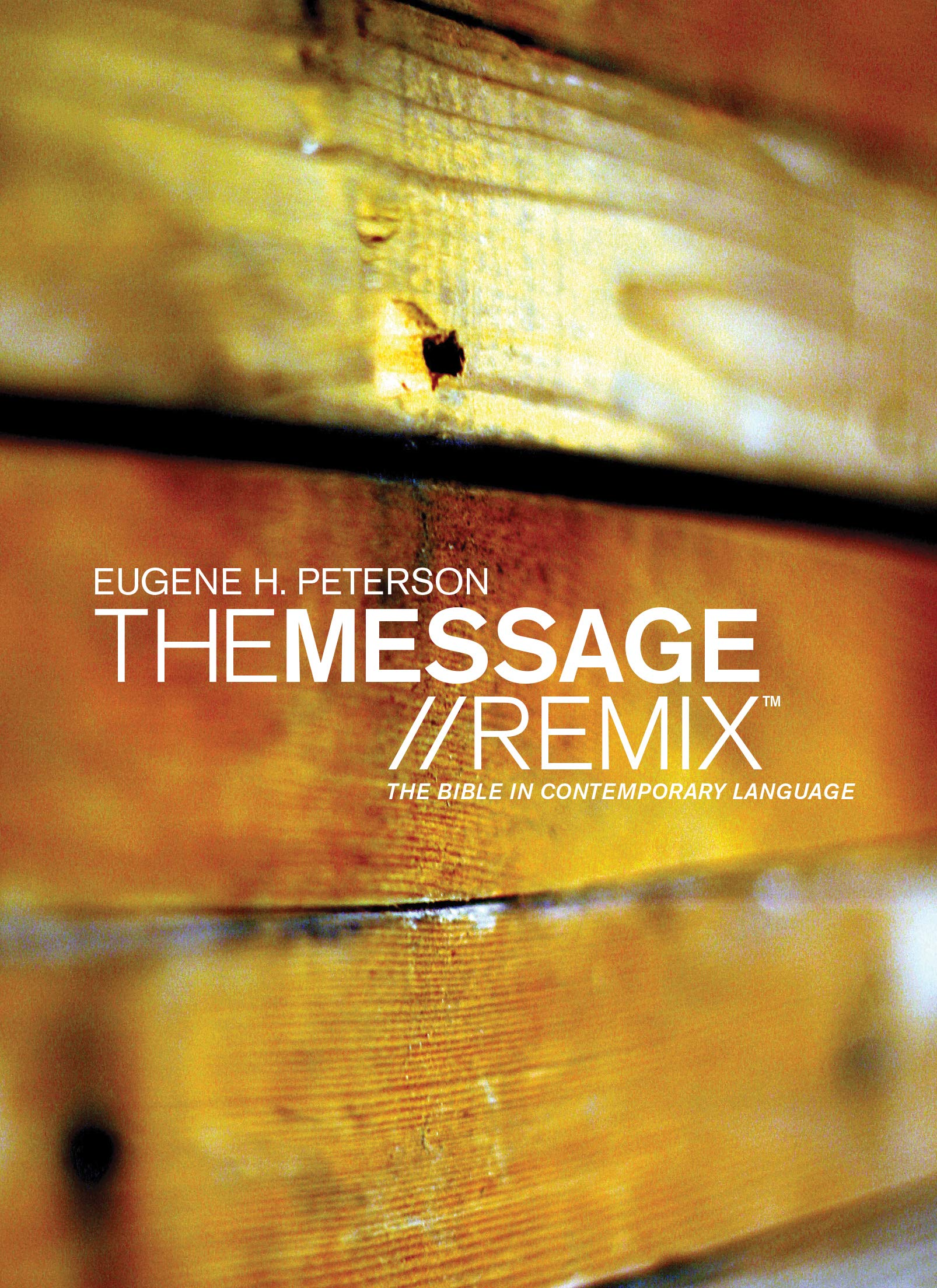 The Message Remix: The Bible In contemporary Language by Tyndale House Publishers