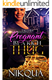Pregnant by A Rich Thug