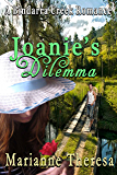 Joanie's Dilemma (A Bindarra Creek Romance Series)