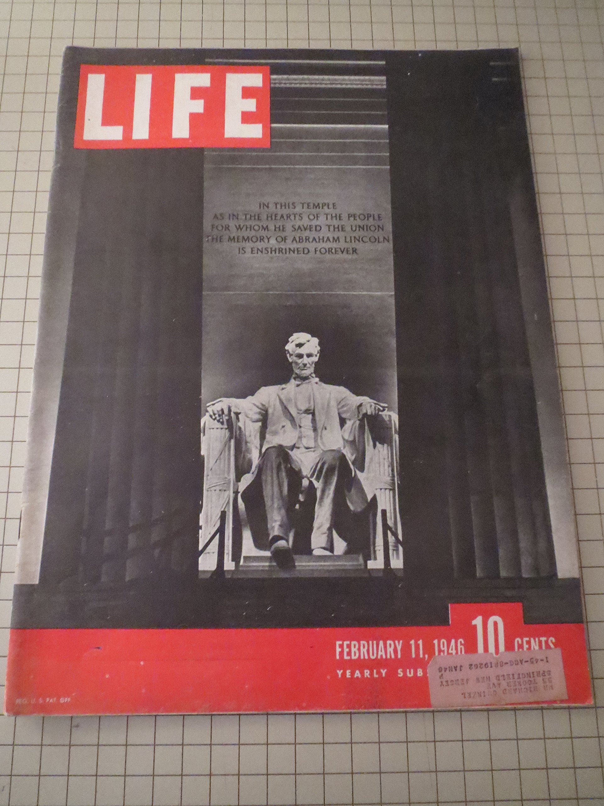 life magazine 1946 abe lincoln alfred eisenstaedt photographs japanese come home from lost empire war surgery ocean liner queen elizabeth breakfast in hollywood radio jackpot magnificent yankee coca cola ad
