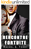 Rencontre fortuite (French Edition)