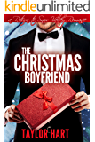 The Christmas Boyfriend: A Return to Snow Valley Romance