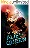 Alien Queen (Alien Alliance Book 2)