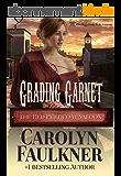 Grading Garnet: The Red Petticoat Saloon (English Edition)