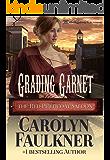 Grading Garnet: The Red Petticoat Saloon