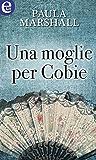 Una moglie per Cobie (eLit)
