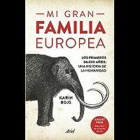 Mi gran familia europea: Los primeros 54.000 años: una historia de la humanidad