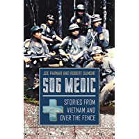 SOG Medic: Stories from Vietnam and Over the Fence