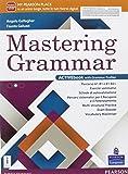 Mastering grammar. Per le Scuole superiori. Con e-book. Con espansione online
