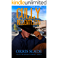 Cully: Relentless: (Cully the Bounty Hunter - Book 4)