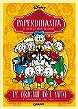 Paperdinastia. Le origini del mito (I capolavori di Carl Barks Vol. 1)
