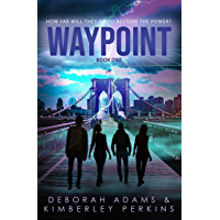 Waypoint: A Post-Apocalyptic YA Adventure (English Edition)