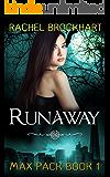 Runaway (Max Pack Book 1) (English Edition)