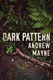 Dark Pattern (The Naturalist)