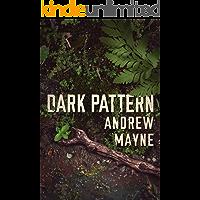 Dark Pattern (The Naturalist Book 4) (English Edition)