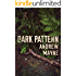 Dark Pattern (The Naturalist Book 4)