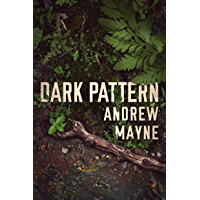 Dark Pattern (The Naturalist Book 4) (English Edition)
