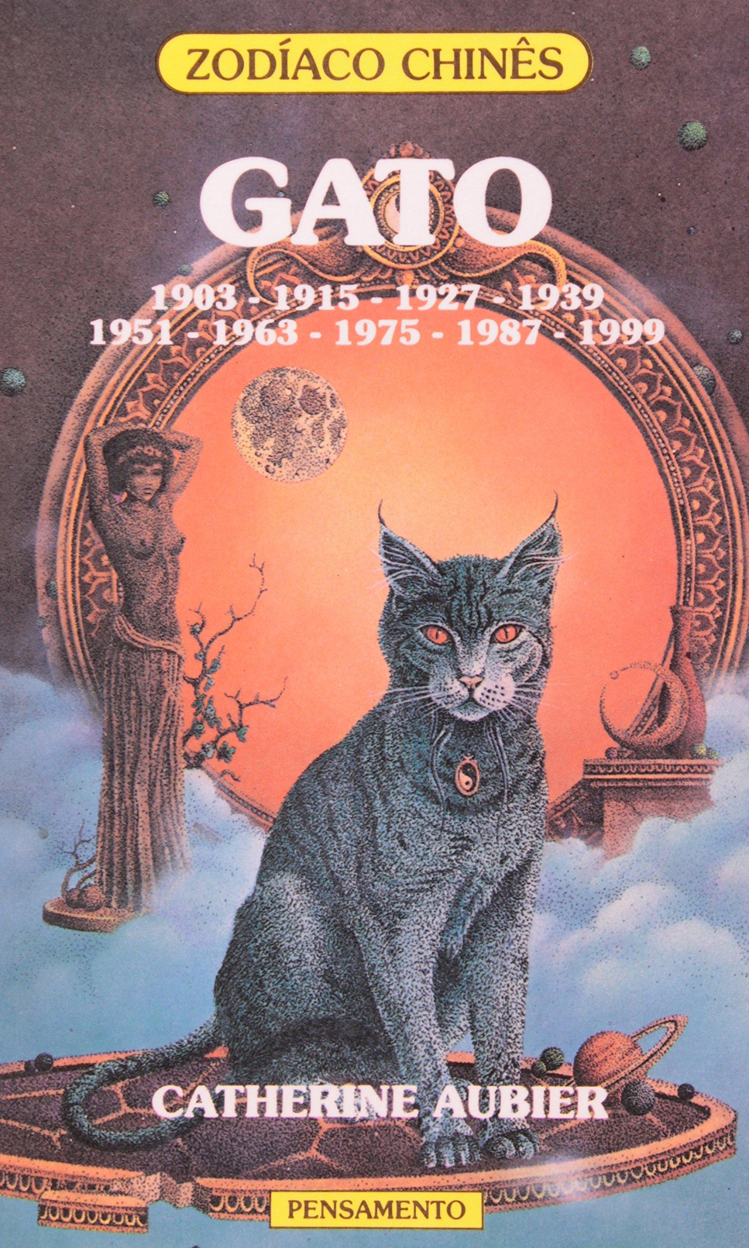 Zodiaco Chines Gato (Em Portuguese do Brasil) (Portuguese Brazilian) Paperback – 1991